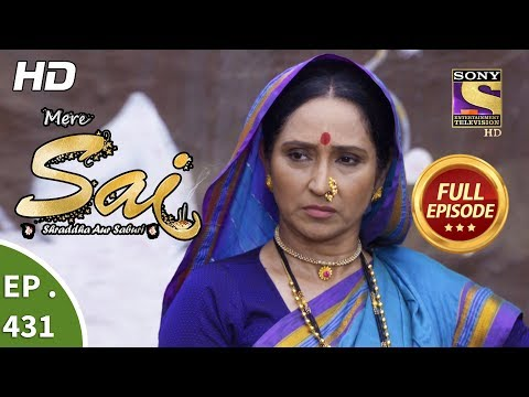 Mere Sai - Ep 431 - Full Episode - 20th May, 2019