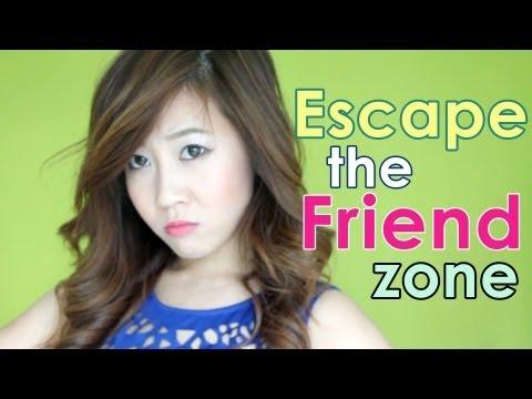 Escape the Friend Zone
