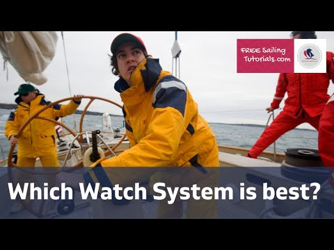 Which Watch System is Best for your Yacht, Crew and Voyage.