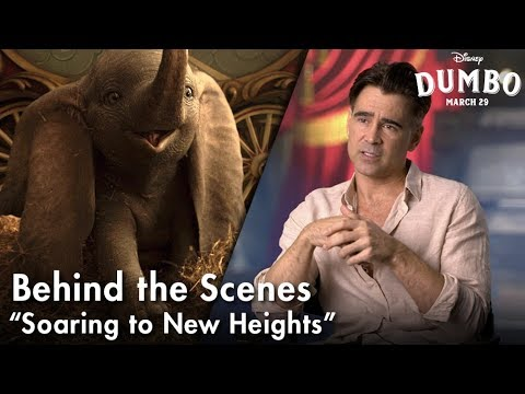 Soaring to New Heights | Behind The Scenes of Disney's Dumbo