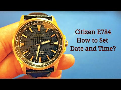 How To Set The Time And Date (Perpetual Calendar) Citizen Eco Drive World Time E784 ?