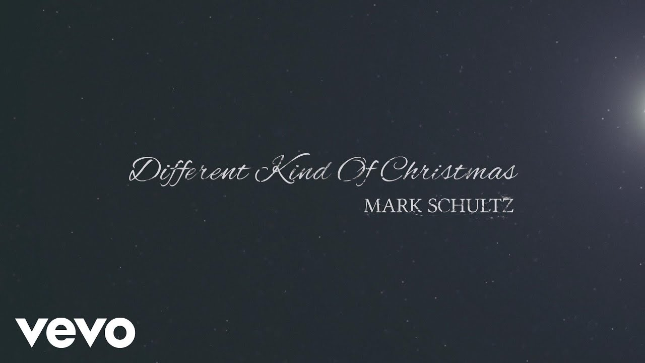 Mark Schultz - Different Kind of Christmas (Official Lyric Video ...