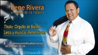 Orgullo de Barón - Rene Rivera - El Genio de la Rockola - 101%Rockola !! - #28