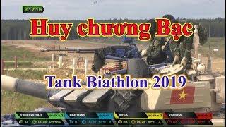 Tank Biathlon 2019: Đội xe tăng Việt Nam lập thêm 3 kỳ tích mới đáng nể.