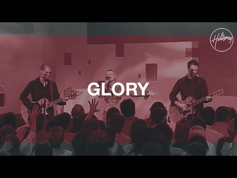 Glory - Hillsong Worship