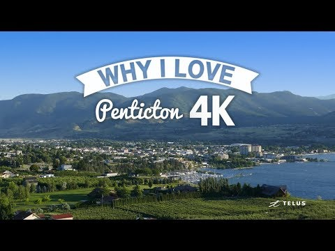 Why I Love Penticton