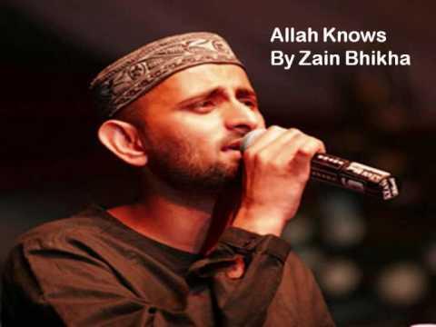 Allah Knows By Zain Bhikha Beautiful Islamic Nasheed Song
