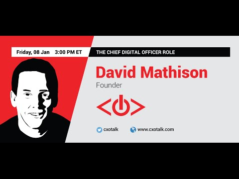 #149: Chief Digital Officer Role with David Mathison, Founder, CDO Summit
