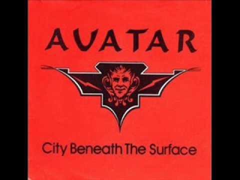 Avatar(pre-Savatage)-City Beneath The Surface