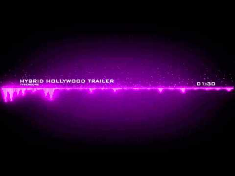 Tybercore - Hybrid Hollywood Trailer [Epic Inspiring Suspense Music]