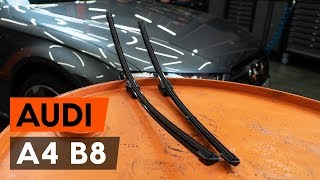 aizmugurē un priekšā Stikla tīrītāja slotiņa uzstādīšana AUDI A4 (8K2, B8): bezmaksas video