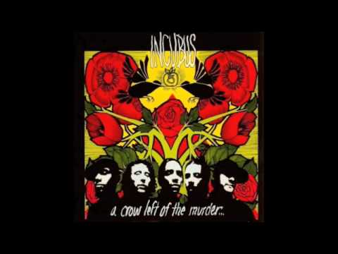 Incubus - Here In My Room (Crow Left To Murder) lyrics
