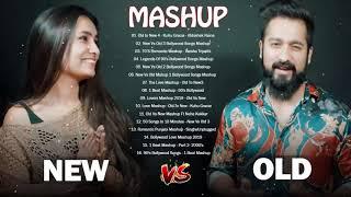 NEW Bollywood Mashup 2019 Latest Hindi Songs 2019 - Old vs New 4 - New Indian Mashup songs 2019