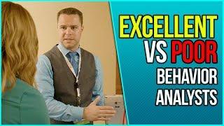 The Differences Between Great vs. Poor Behavior Analysts