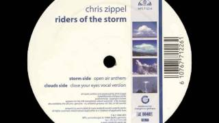 Chris Zippel - Riders Of The Storm (Close Your Eyes Vocal Version)