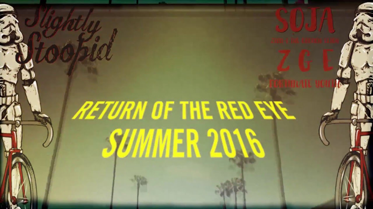 slightly-stoopid-return-of-the-red-eye-summer-2016-tour-dates-slightly-stoopid