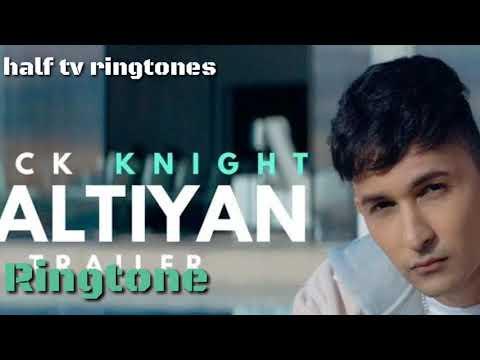 Zack Knight || galtiyan ringtone || new ringtone 2017