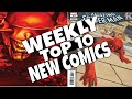 HOT TOP 10 NEW COMICS TO BUY FOR JUNE 12TH - NCBD WEEKLY PICKS FOR NEW COMIC BOOKS - MARVEL and more