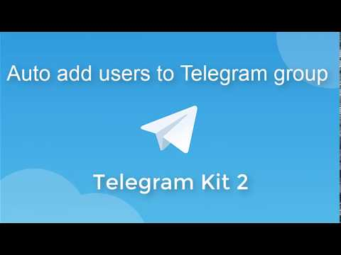 How to auto add Telegram users to groups with Telegram Kit 2 - YouTube