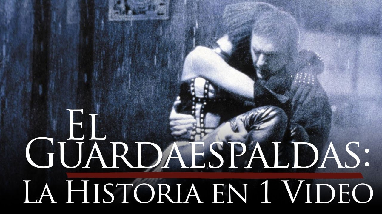 El Guardaespaldas: La Historia en 1 Video