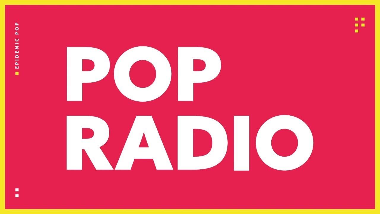 Download Epidemic Pop Live Stream 🔴🎉 24/7 Pop Live Radio 🎶
