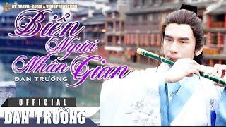 Biển Người Nhân Gian - Đan Trường (Nhạc phim Mưa Trên Cuộc Tình) - MV OST