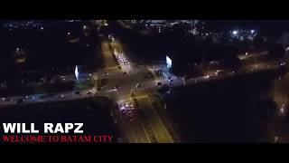 Gambar cover WELCOME TO BATAM CITY - will rapz INTHEMAN BATAM HIPHOP official video musik 2018