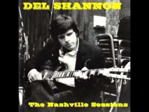 THE LEGACY OF DEL SHANNON!