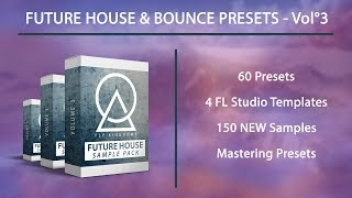 FUTURE HOUSE & BOUNCE PRESETS - Vol°3