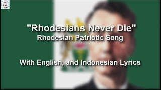 Rhodesians Never Die - With Lyrics
