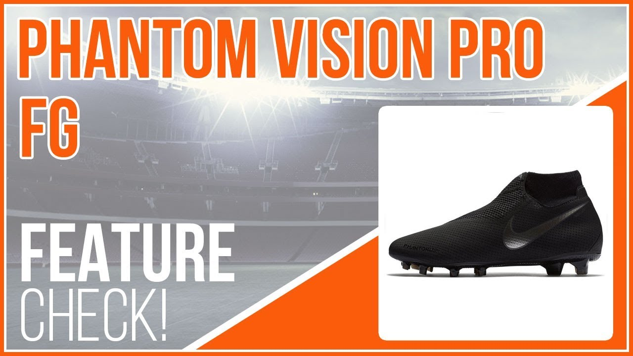 3657dbd3333 Die Nike Phantom Vision Pro FG Black Lux (Feature Check) - YouTube