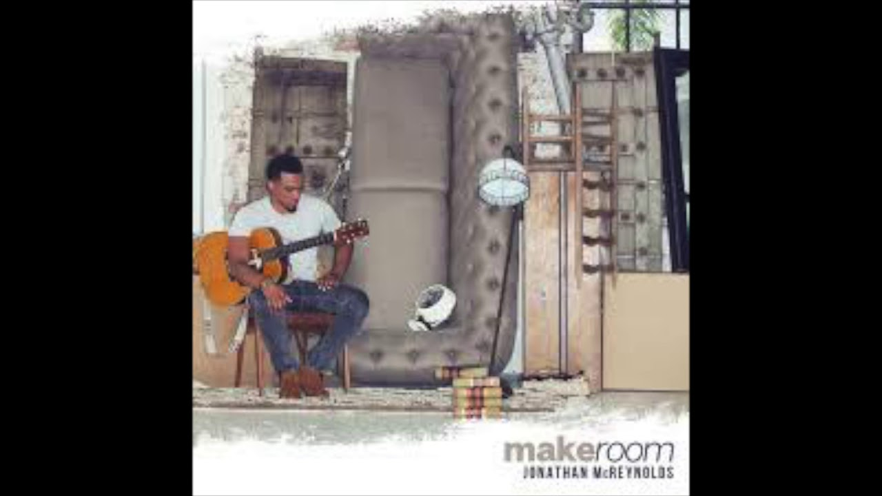 Jonathan Mcreynolds Make Room Chords Chordify