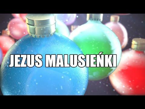 ☑ Jezus malusieńki - Polska Kolęda