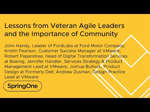 Lessons from Veteran Agile Leaders and the Importance of Community