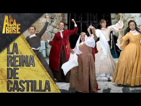 Soy la Reina de Castilla ¡Ay qué sencilla!   El Acabose