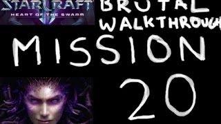Heart Of The Swarm - Brutal Walkthrough - Mission 20: The Reckoning