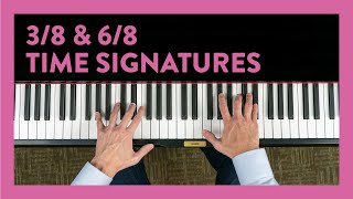 3/8 & 6/8 Time Signatures - Piano Lesson 174 - Hoffman Academy
