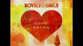 06. The Real Thing - Boys Like Girls - Love Drunk (with lyrics + download)