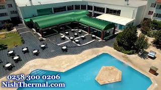 Nish Thermal Hotel & Spa - 0258 300 0206