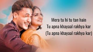 KHYAAL RAKHYA KAR (Lyrics) Asim Riaz & Himanshi Khurana | Preetinder | Anshul Garg