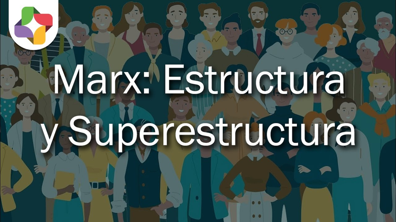 Estructura Y Superestructura Sociología Educatina