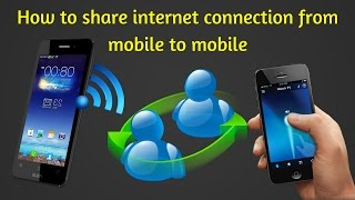 how to share internet connection from mobile to mobile