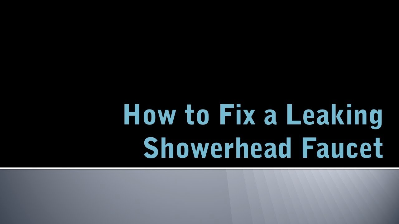 How to Fix a Leaking Showerhead Faucet - YouTube
