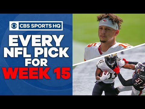 Pete Prisco and Todd Fuhrman make EVERY PICK FOR WEEK 15 | CBS Sports HQ