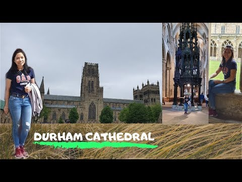 ONE OF THE WORLD GREATEST CATHEDRAL|DURHAM CATHEDRAL|UK|iLeenvlogs