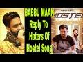 Babbu Maan Ne Hostel (Sharry Maan) Gaane de HaTers Nu Dita Jawaab | Jaroor Suno