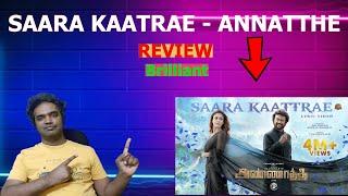 Saara Kaatrae - REVIEW -  Rajinikanth - Annaatthe Imman Sid Sriram| Shreya Ghoshal - Yugabharathi