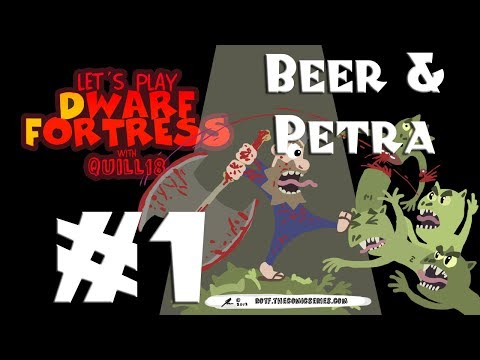 Dwarf Fortress - A Song of Beer and Petra - Part 1