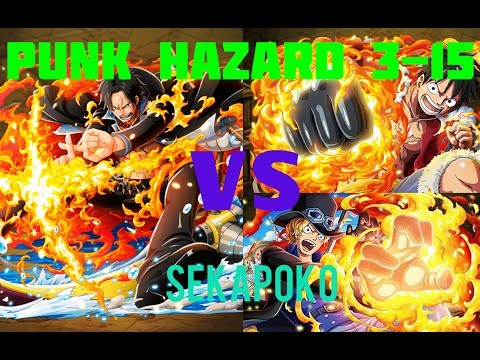 Punk Hazard Stages 3-15 Ace vs Ts Luffy Sabo (See Comments for Time Stamps)