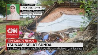 Bupati Pandeglang: Korban Membutuhkan Pakaian & Logistik Makanan | Tsunami di Selat Sunda